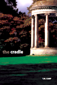 The Cradle by T.M. Camp