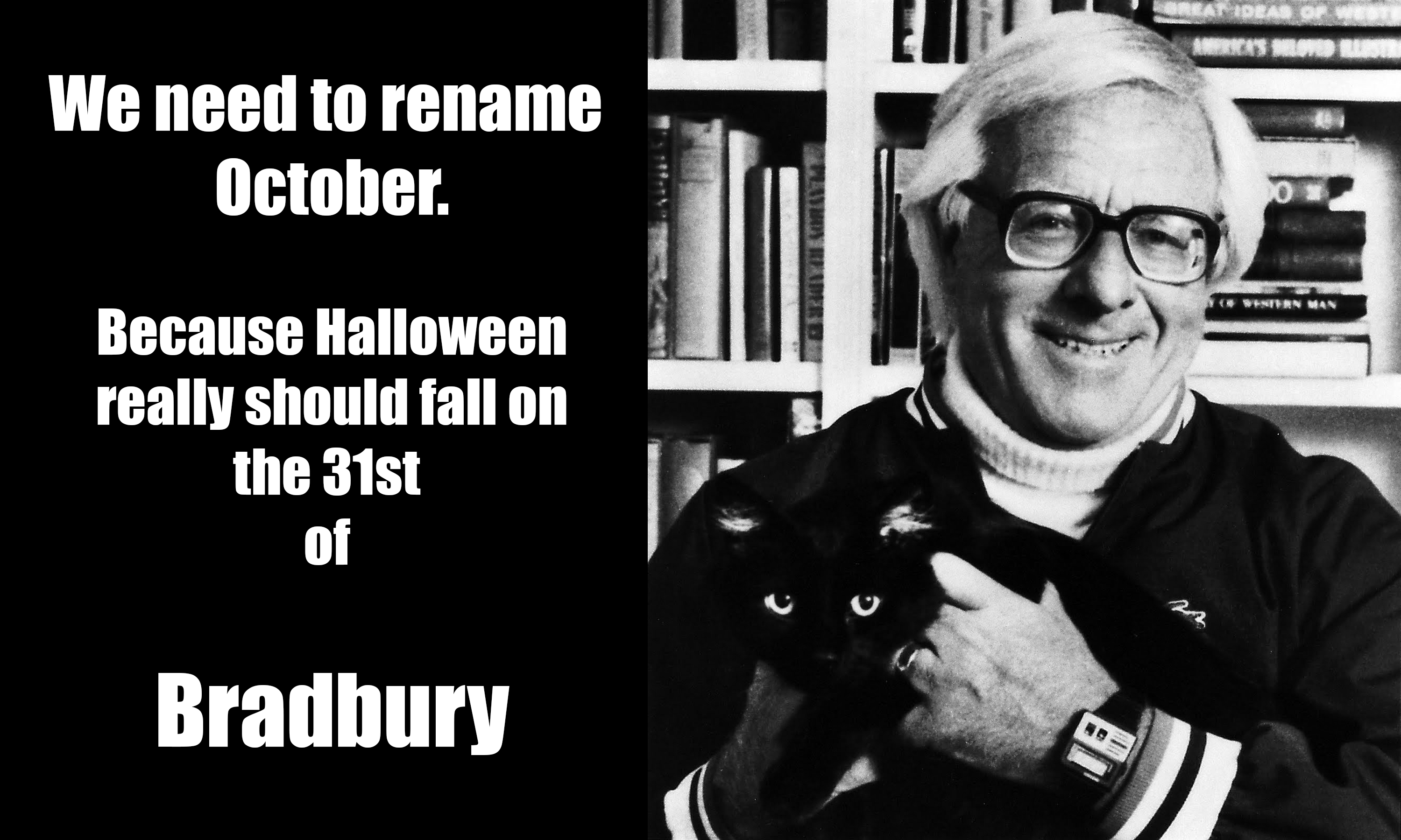 Rename October for Ray Bradbury