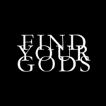 Find Your Gods podcast